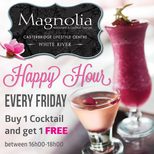 Happy Hour at Magnolia Restaurant @ Magnolia Restaurant & Cocktail Lounge  | White River | Mpumalanga | South Africa