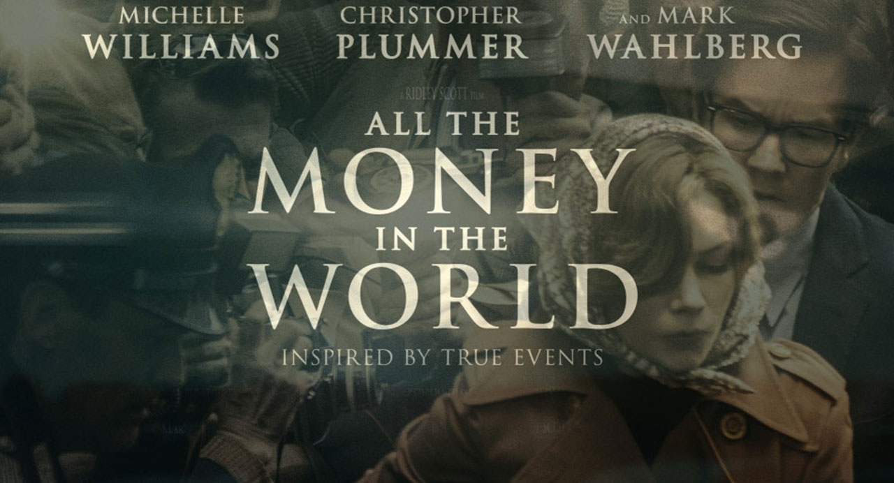 All the Money in the World at Casterbridge Cinema @ Casterbridge Cinema